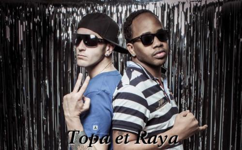 Top et Raya